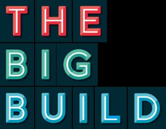 The Big Build
