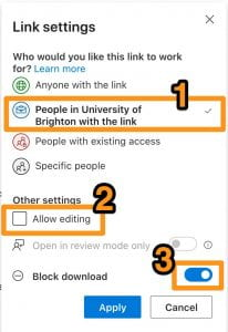 Screenshot of OneDrive Link setting, highlighting the option to share with all at University of Brighton, how to disable editing, and block downloading