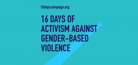 16 Days of Action against gender-based violence
