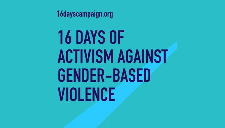 16 Days of Action against gender-based violence