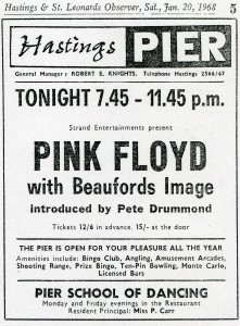 The 1960s psychedelic band, Pink Floyd, played on the pier on 20th January 1968. This advert is from theHastings & St Leonards Observer.
