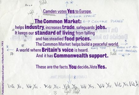 A Camden Votes Yes to Europe printed page with handwritten notes all around it. Taken from the Richard Hollis Archive housed at the University of Brighton Design Archives.