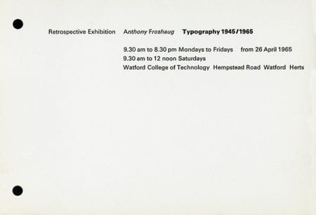 Anthony Froshaug Retrospective Exhibition leaflet, 1965. Taken from the Anthony Froshaug Archive housed at the University of Brighton Design Archives.