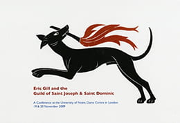 A leaflet for the Eric Gill and the Guild of Saint Joseph & Saint Dominic conference depicting a black dog carrying a stick with a flame. Conference takes place in November 2009.