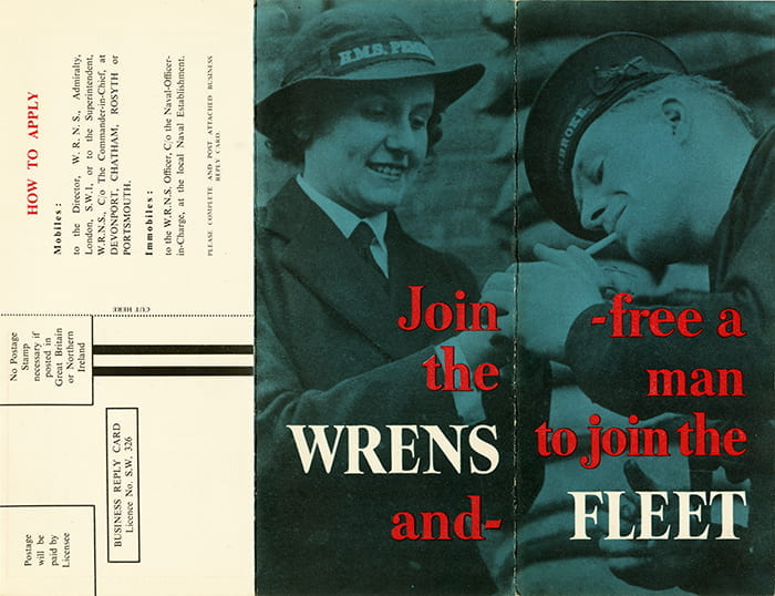 A one-sided colour recruitment pamphlet for Join The Wrens. From a selection of Ministry of Information printed propaganda (1939-1945) designed by Edwin J Embleton. Taken from the Edwin J Embleton Archive housed at the University of Brighton Design Archives.