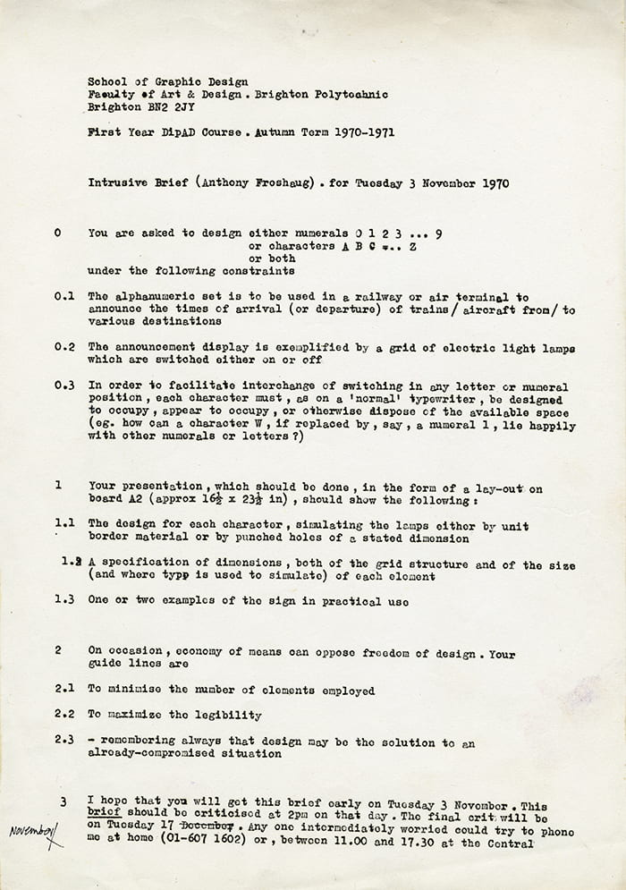 A printed brief called 'Intrusive Brief' as set by Anthony Froshaug to the Brighton Polytechnic first year DipAD Course in 1970. Taken from the Anthony Froshaug Archive housed at the University of Brighton Design Archives.