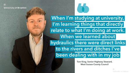 """quote from apprentice Tom with his image """"When I'm studying at university, I'm learning things that directly relate to what I'm doing at work. When we learned about hydraulics there were direct links to the rivers and ditches I've been dealing with in my job"""""""