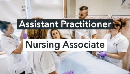Assistant Practitioner / Nursing Associate