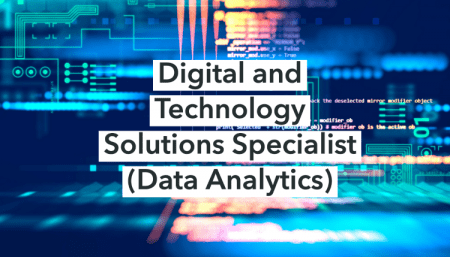 Digital and Technology Solutions Specialist (Data Analytics)