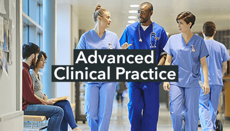 Advanced Clinical Practice