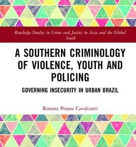 A Southern Criminology of Violence, Youth and Policing – new book