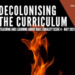 Decolonising the Curriculum – new issue