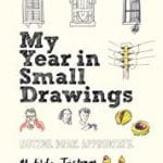 Cover of My Year in Small Drawings