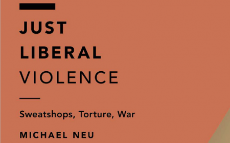 Michael Neu Just Liberal Violence