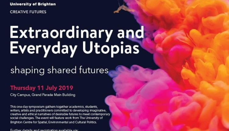 Extraordinary and Everyday Utopias: Shaping Shared Futures