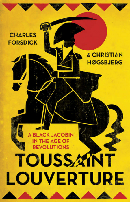 Book cover of Toussaint Louverture: A Black Jacobin in the Age of Revolutions