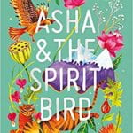 Picture of the cover of the book Asha and the Spirit Bird