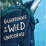 A picture of the cover of the book Guardians of the Wild Unicorns