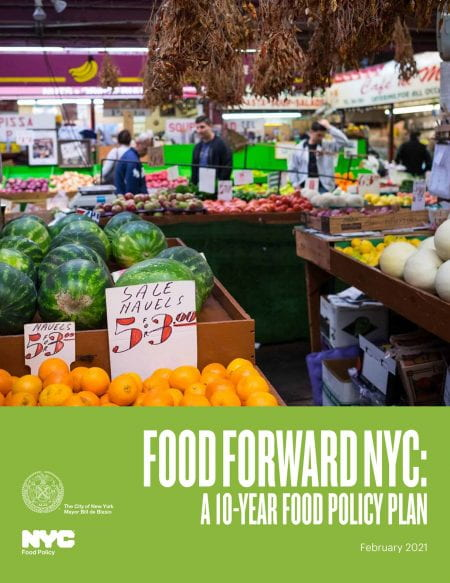 Cover page of New York's newly released food policy plan (source: Mayoral Office of Food Policy New York City 2021)
