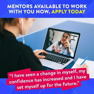 Mentors available to work with you now!  Apply today
