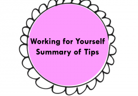 Top Tips – Working for Yourself