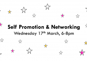 Self Promotion & Networking (Fashion, Textiles, 3D, L6, PG)