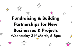 Fundraising & Building Partnerships for New Business & Projects (Fashion, Textiles, 3D, L6, MA)