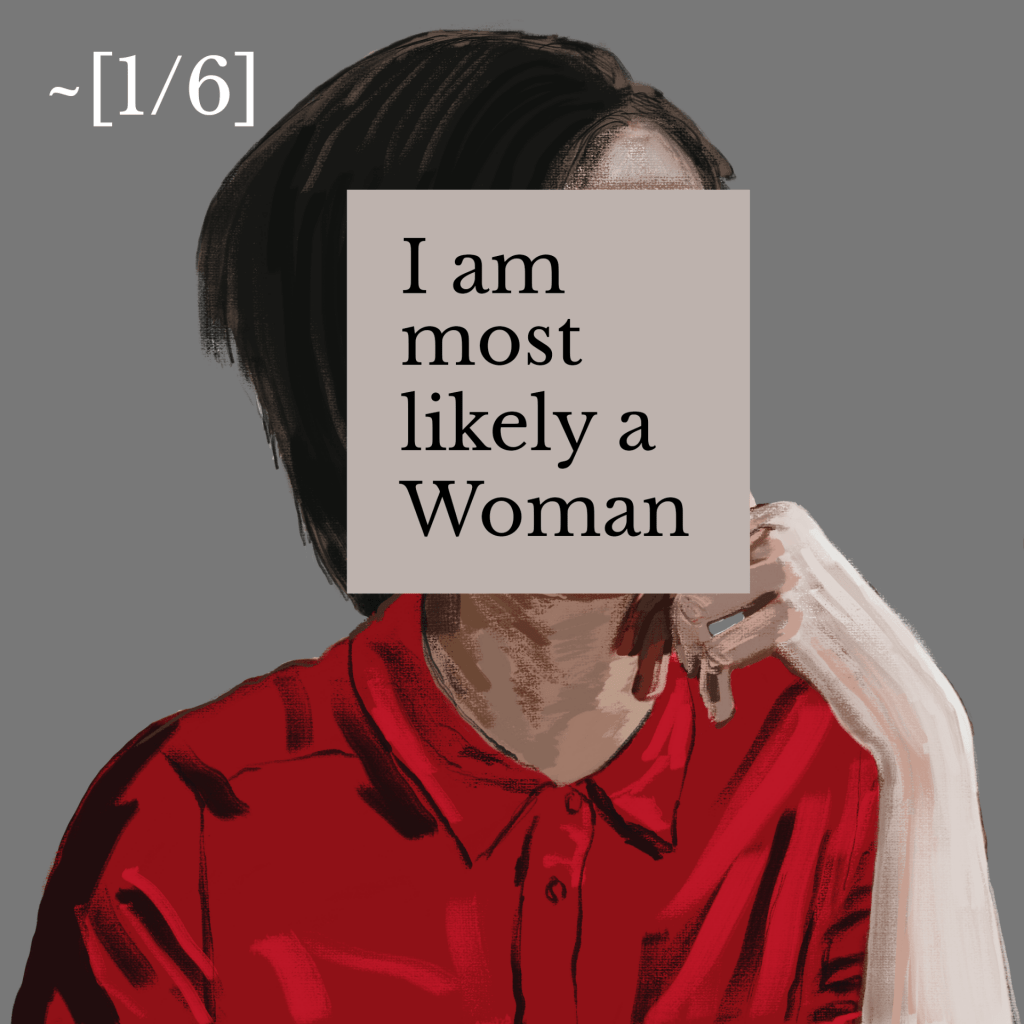 Illustration of a person in a red shirt with dark hair with the caption 'I am most likely a woman' and 1/6