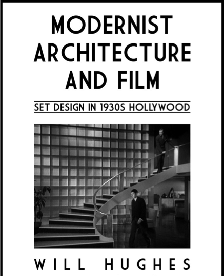 Will Hughes' dissertation, on set design in 1930s Hollywood