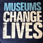 Museums: Changing lives one conversation at a time