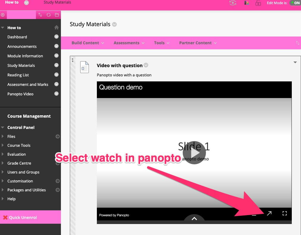 From a panopto video in My Studies select the 'watch in panopto' link