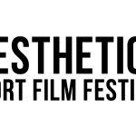 Entries open for Aesthetics Short Film Festival