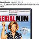 Serial Mom screening tonight!