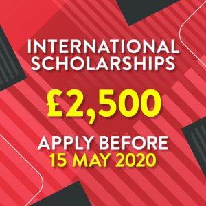 Apply now for new £2500 Undergraduate and Postgraduate International scholarships