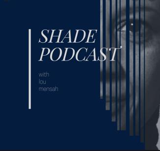 shade podcast