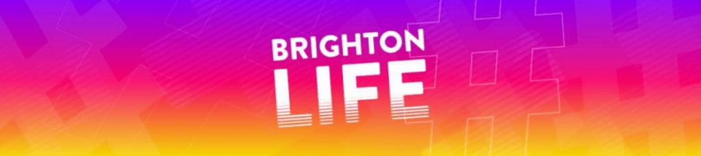 brighton life banner