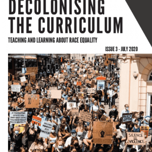 Decolonising the Curriculum Issue 3