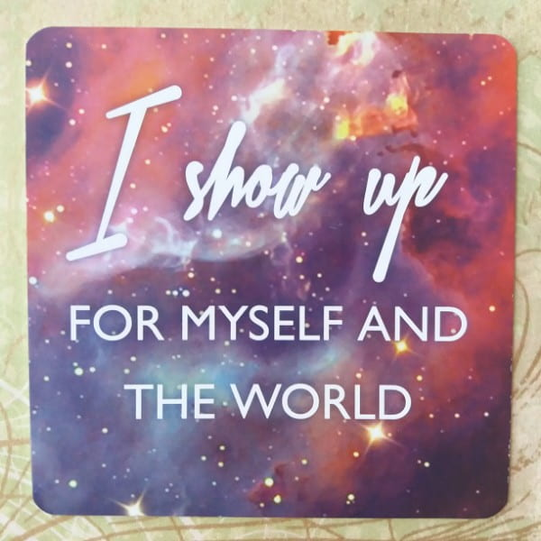 I show up for myself and the world