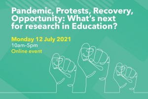 poster: Pandemic, Protests, Recovery, Opportunity: What's next for research in Education?