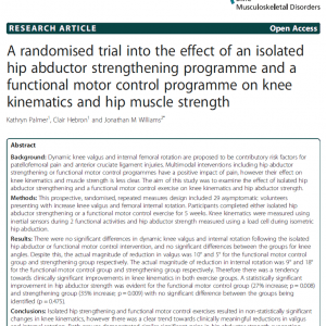 A randomised trial into the effect of an isolated hip abductor strengthening programme and a functional motor control programme on knee kinematics and hip muscle strength.