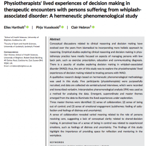 Physiotherapists' lived experiences of decision making in therapeutic encounters with persons suffering from whiplash‐associated disorder: A hermeneutic phenomenological study