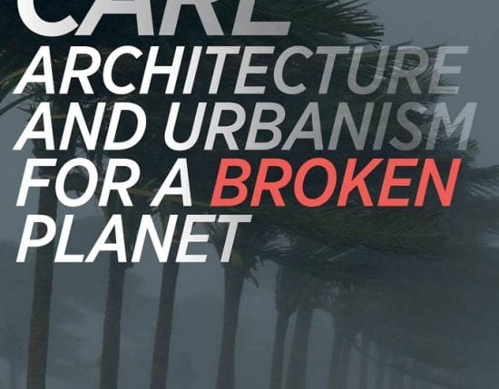 Poster with words Care Architecture and urbanism for a broken planet