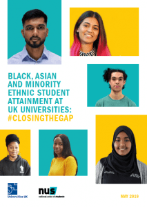Clover of BLACK, ASIAN AND MINORITY ETHNIC STUDENT ATTAINMENT AT UK UNIVERSITIES: #CLOSINGTHEGAP