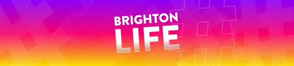 Brighton life words on a coloured background