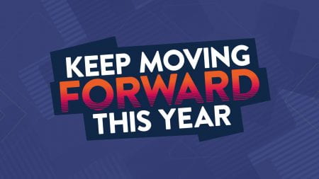 keep moving forward this year slogon