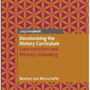 New Publication: Decolonising the History Curriculum