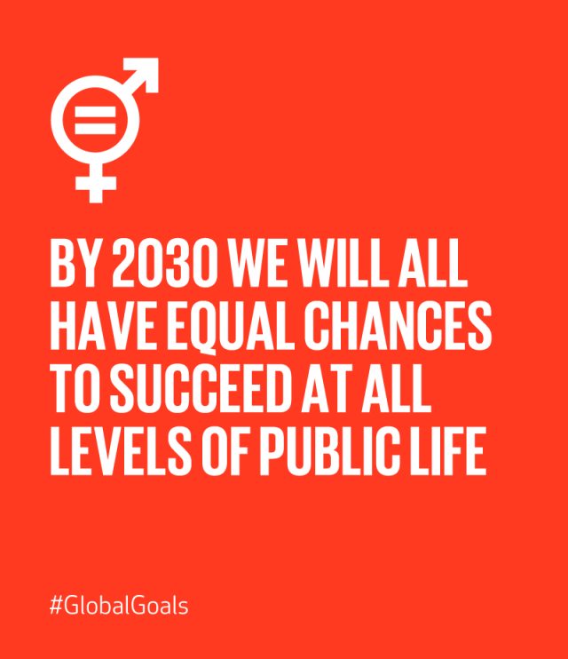 SDG5 quote: BY 2030 WE WILL ALL HAVE EQUAL CHANCES TO SUCCEED AT ALL LEVELS OF PUBLIC LIFE