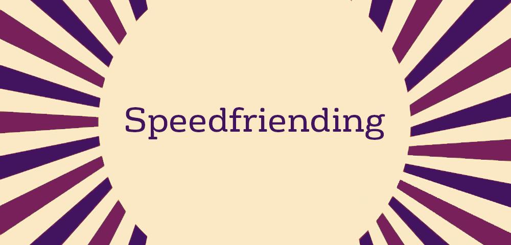 Speedfriending