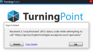 TurningPoint Sign In Failed: Received an 'Unauthorized' (401) status code while attempting to call URL