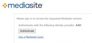 Mediasite Authenticate screen